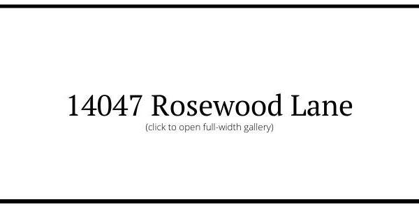 14047 Rosewood Ln